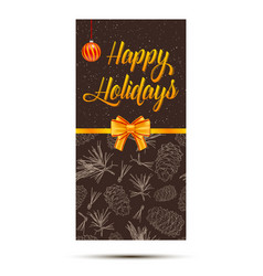 happy holidays card with fir tree branches snow vector image