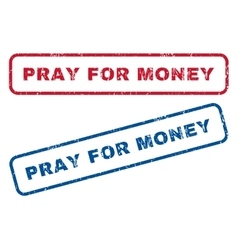 Pray for money rubber stamps vector