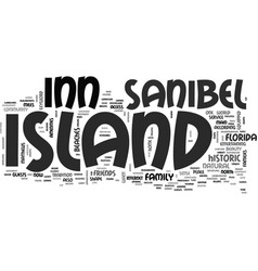 Island inn sanibel island text background word vector