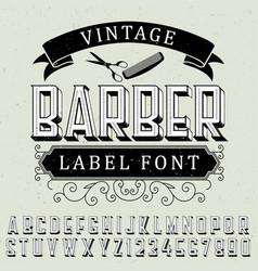 vintage barber label font poster vector image vector image