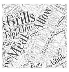 Why is Barbequing So Popular Word Cloud Concept vector image