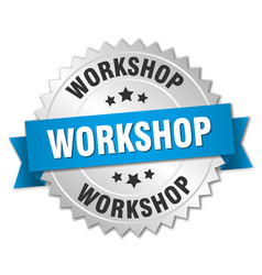 Workshop 3d silver badge with blue ribbon vector