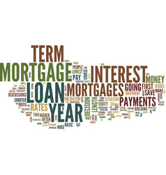 year vs year mortgages text background word cloud vector image vector image