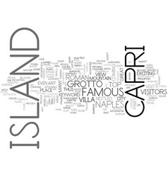 Island of capri text background word cloud concept vector