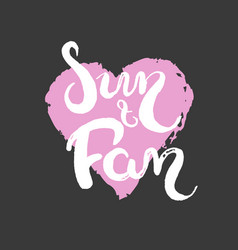 Hand drawn lettering - san and fan vector