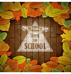 Back to school wood board with leaves vector image
