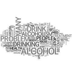 Alcoholism is serious but there is help text word vector