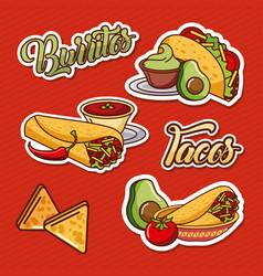 burritos tacos nachos mexican food tomato avocado vector image