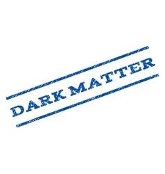 Dark matter watermark stamp vector