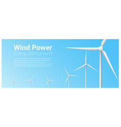 Energy concept background with wind turbine 5 vector