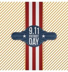 Patriot day 9-11 realistic patriotic emblem vector