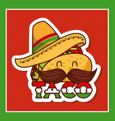 taco with mustache and hat cartoon menu poster vector image