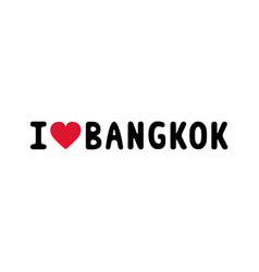 i love bangkok letter1 vector image