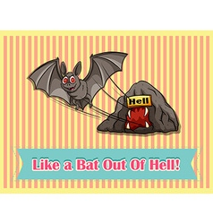 Idiom like a bat out of hell vector