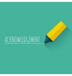 Acknowledgment word concept design with yellow vector