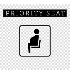 Pregnant mom or mother sign priority seating for vector