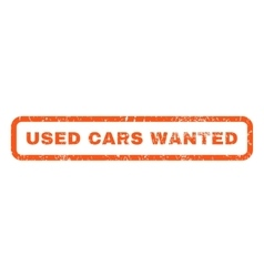 Used cars wanted rubber stamp vector