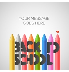 Back to school background with colorful crayons vector