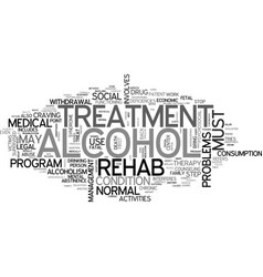 Alcohol rehab text word cloud concept vector