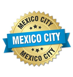 Mexico city round golden badge with blue ribbon vector