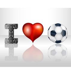 I love football vector image