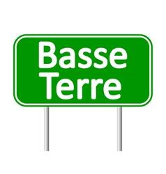 Basse-terre road sign vector
