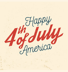 4th of july design in retro style vector image vector image
