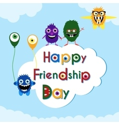 Friendship day greeting card with cute monsters vector
