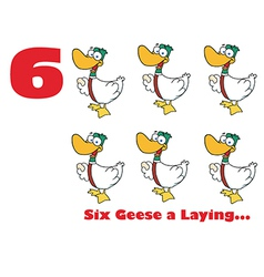 Six geese a laying cartoon vector