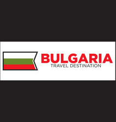 Bulgarian flag and travel destination words vector