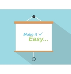 Make it easy quotes with checklist sign written on vector