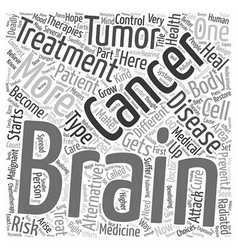 Prevent brain cancer alternative treatment text vector