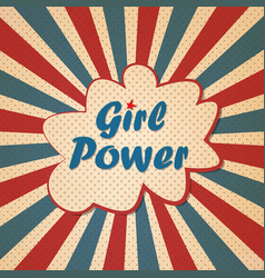 Girl power feminism slogan retro poster vector