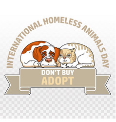 International homeless animals day cat and dog vector