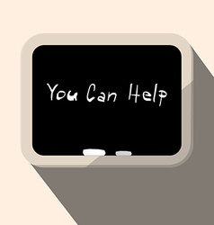 You can help slogan - title on blackboard vector