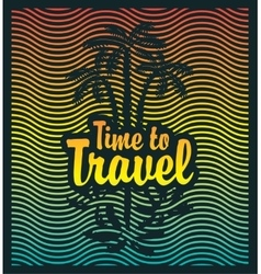 Palm trees sea and the inscription time travel vector
