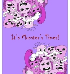 It is monster time Cartoon funny poster vector image vector image
