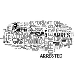 What should i do if i am arrested text word cloud vector