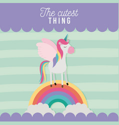 Cutest thing poster with unicorn over rainbow vector