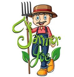 Farmer Joe ith text vector image