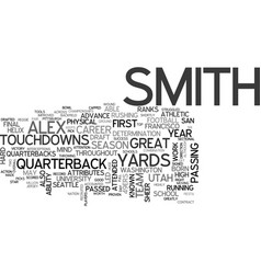 Alex smith draft day picks text word cloud concept vector