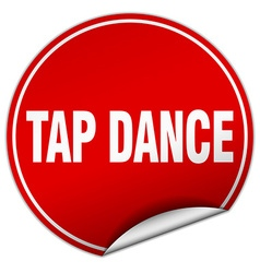 Tap dance round red sticker isolated on white vector