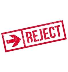 Reject stamp rubber grunge vector