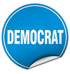 Democrat round blue sticker isolated on white vector