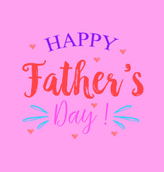 Happy father day style pink background vector