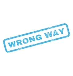Wrong way rubber stamp vector