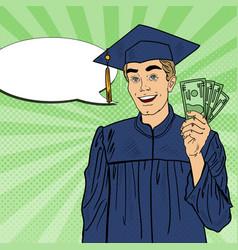 Pop art happy graduated student with money vector