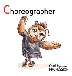 Alphabet professions owl letter c - choreographer vector