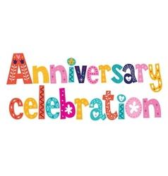 Anniversary celebration decorative lettering text vector
