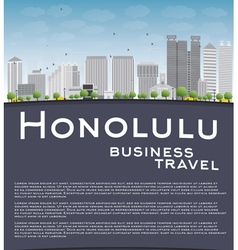 Honolulu hawaii skyline with grey buildings vector